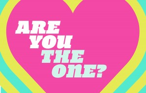 Are You the One? | Lighthearted Entertainment