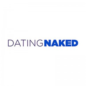 Dating Naked Gets The Greenlight For Season Three